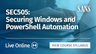 SANS Institute Defensive PowerShell Course SEC505
